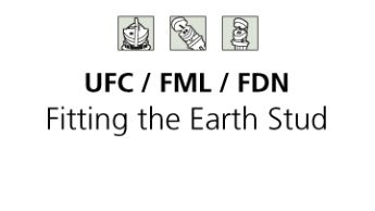 FDN / FML / UFC Fitting the earth stud