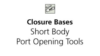Accessories - Short Body Port Opening Tools